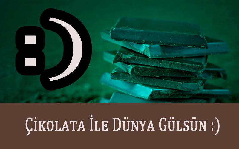 Çikolata İle Herkes Gülsün! KadinNews.Com